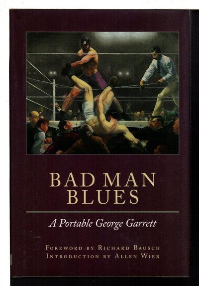 BAD MAN BLUES. by Garrett, George.