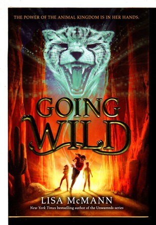 GOING WILD, by McMann, Lisa.