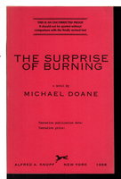 THE SURPRISE OF BURNING. by Doane, Michael.