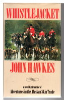 WHISTLEJACKET. by Hawkes, John.