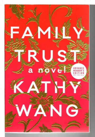 FAMILY TRUST. by Wang, Kathy.