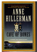 CAVE OF BONES: A Leaphorn, Chee and Manuelito Novel. by Hillerman, Anne.