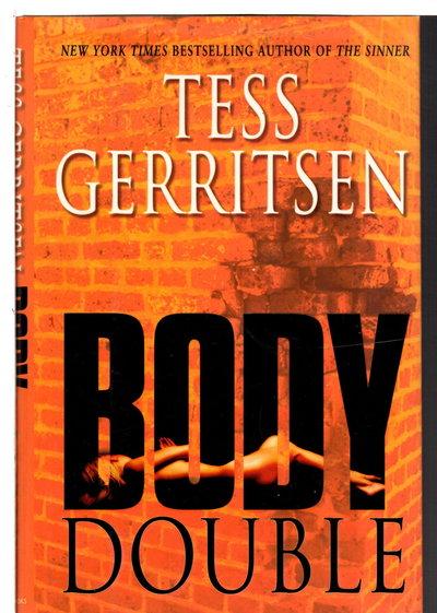 BODY DOUBLE. by Gerritsen, Tess.