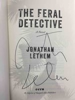 THE FERAL DETECTIVE. by Lethem, Jonathan.