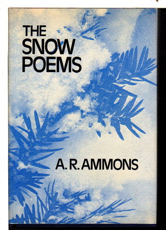 THE SNOW POEMS. by Ammons, A. R.