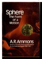 SPHERE: The Form of a Motion. by Ammons, A. R.