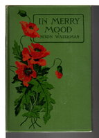 IN MERRY MOOD: A Book of Cheerful Rhymes. by Waterman, Nixon.