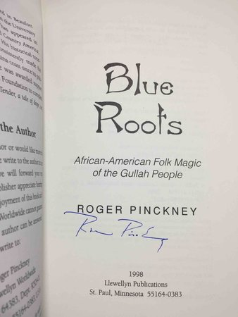 BLUE ROOTS : African-American Folk Magic of the Gullah People by Pinckney, Roger.