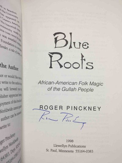 BLUE ROOTS : African-American Folk Magic of the Gullah People by Pinckney, Roger