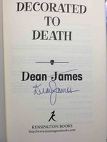 DECORATED TO DEATH: A Simon Kirby-Jones Mystery. by James, Dean.