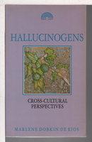 HALLUCINOGENS: Cross-Cultural Perspectives. by Dobkin De Rio, Marlene.