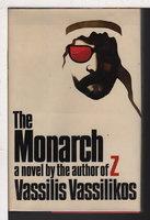 THE MONARCH. by Vassilikos, Vassilis.