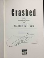 CRASHED: A Junior Bender Mystery. by Hallinan, Timothy.