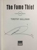 THE FAME THIEF: A Junior Bender Mystery. by Hallinan, Timothy.