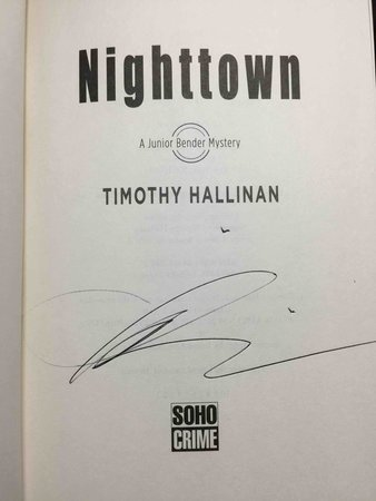 NIGHTTOWN: A Junior Bender Mystery. by Hallinan, Timothy.