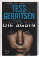DIE AGAIN. by Gerritsen, Tess.