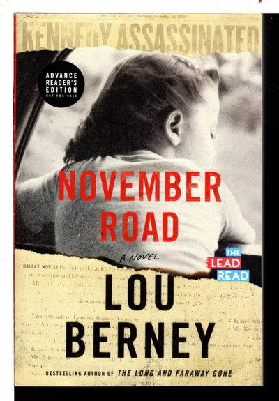 NOVEMBER ROAD: A Novel. by Berney, Lou.