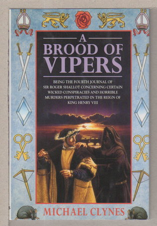 A BROOD OF VIPERS. by Clynes, Michael (pseudonym of Paul Doherty.)