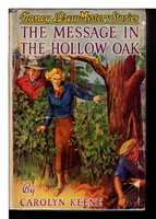 THE MESSAGE IN THE HOLLOW OAK: Nancy Drew Mystery Stories #12. by Keene, Carolyn (Mildred A. Wirt Benson.)