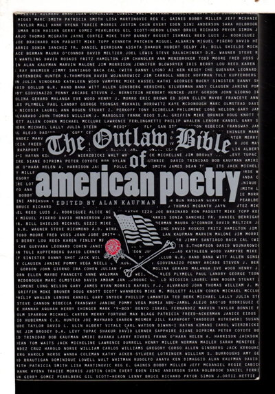 THE OUTLAW BIBLE OF AMERICAN POETRY by Kaufman, Alan, editor