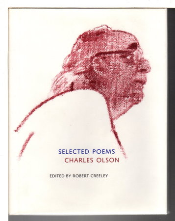 SELECTED POEMS. by Olson, Charles (edited by Robert Creeley.)