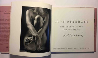 THE ETERNAL BODY: A Collection of Fifty Nudes . by Bernhard, Ruth (1905-2006.)