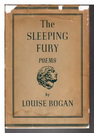 THE SLEEPING FURY: Poems. by Bogan, Louise.