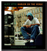 HARLEM ON THE VERGE. by Attie, Alice; Introduction by Robin D.G. Kelley.