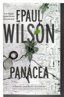 PANACEA. by Wilson, F. Paul.