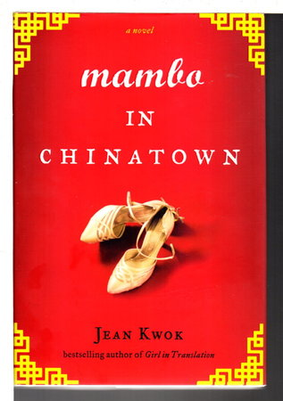 MAMBO IN CHINATOWN. by Kwok, Jean.