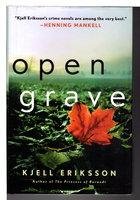 OPEN GRAVE. by Eriksson, Kjell.