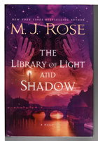 THE LIBRARY OF LIGHT AND SHADOW. by Rose, M. J.