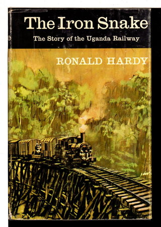 THE IRON SNAKE. by Hardy, Ronald.