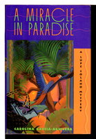 A MIRACLE IN PARADISE: A Lupe Solano Mystery. by Garcia-Aguilera, Carolina.