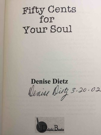 FIFTY CENTS FOR YOUR SOUL. by Dietz, Denise.