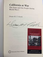 CALIFORNIA AT WAR: The State and the People during World War I. by North, Diane M. T.
