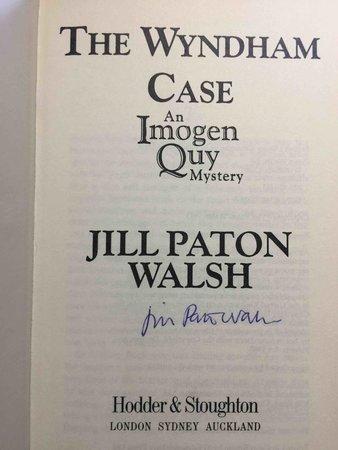 WYNDHAM CASE: An Imogen Quy Mystery. by Walsh, Jill Paton.