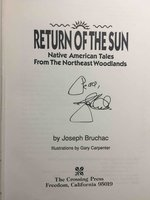 RETURN OF THE SUN: Native American Tales from the Northeast Woodlands. by Bruchac, Joseph.
