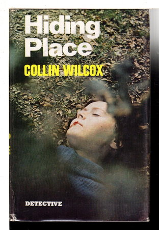 HIDING PLACE. by Wilcox, Collin.