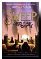SWEEP: The Story of a Girl and Her Monster. by Auxier, Jonathan.