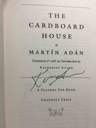 THE CARDBOARD HOUSE by Adan, Martin. Translated by Katherine Silver.