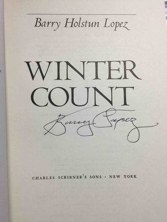 WINTER COUNT. by Lopez, Barry Holstun.