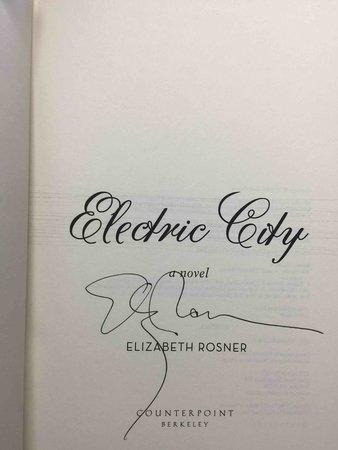 ELECTRIC CITY. by Rosner, Elizabeth