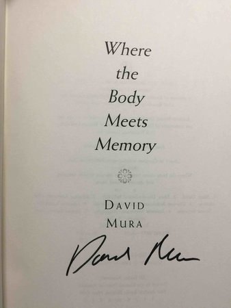 WHERE THE BODY MEETS MEMORY: An Odyssey of Race, Sexuality, and Identity. by Mura, David