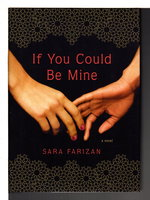 IF YOU COULD BE MINE. by Farizan, Sara.