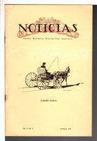 NOTICIAS: Lincoln Letters, Volume X, No. 4, Autumn 1964. Quarterly Bulletin of the Santa Barbara Historical Society. by Lincoln, Anna Blake.