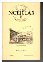 NOTICIAS: Building Issue No 2, Volume XI, No. 1, Supplement, Winter 1995. Quarterly Bulletin of the Santa Barbara Historical Society. by Spaulding, Edward Selden, editor. .