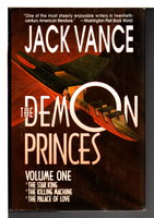 THE DEMON PRINCES, Volume One: The Star King; The Killing Machine; The Palace of Love. by Vance, Jack.