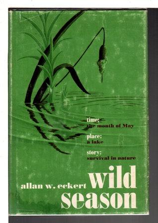 WILD SEASON. by Eckert, Allan W.
