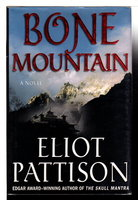 BONE MOUNTAIN. by Pattison, Eliot.